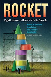 Rocket: Eight Lessons to Secure Infinite Growth - Silverstein,