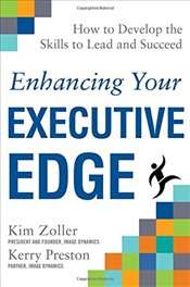Enhancing Your Executive Edge: How to Develop the Skills to Lead and Succeed - Zoller,