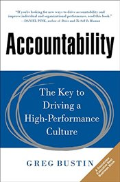 Accountability: The Key to Driving a High-Performance Culture - Bustin,