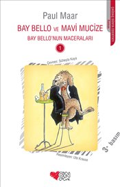 Bay Bello ve Mavi Mucize : Bay Bellonun Maceraları - Maar, Paul