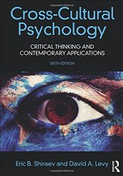 Cross-Cultural Psychology 6e : Critical Thinking and Contemporary Applications - Shiraev, Eric B.