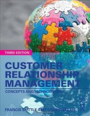 Customer Relationship Management: Concepts and Technologies - Buttle, Francis