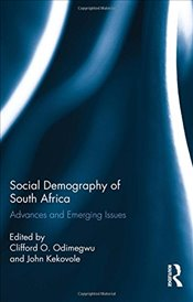 Social Demography of South Africa: Advances and Emerging Issues -