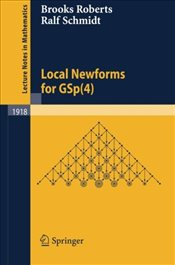 Local Newforms for GSp(4) (Lecture Notes in Mathematics) - Roberts, Brooks