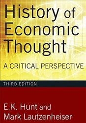 History of Economic Thought 3e : A Critical Perspective - Hunt, E. K.