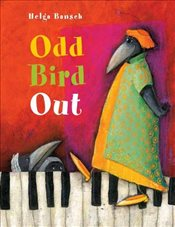 Odd Bird Out - Bansch, Helga