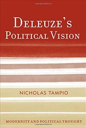 Deleuzes Political Vision (Modernity and Political Thought) - Tampio, Nicholas
