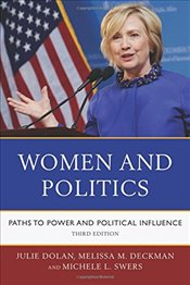 Women and Politics: Paths to Power and Political Influence - Dolan, Julie