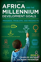Africa and the Millennium Development Goals: Progress, Problems, and Prospects -
