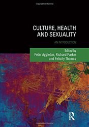 Culture, Health and Sexuality : An Introduction   - Aggleton, Peter
