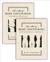 Art of Body Contouring : Two Volume Set - Aly, Al