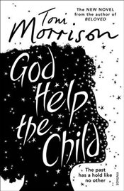 God Help the Child - Morrison, Toni