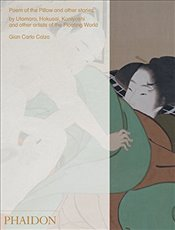 Poem of the Pillow and other stories - Calza, Gian Carlo