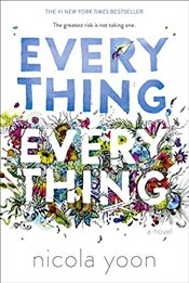 Everything, Everything - Yoon, Nicola