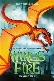 Escaping Peril : Wings of Fire : Book 8  - Sutherland, Tui T.