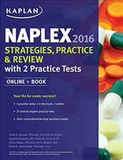 Naplex 2016 : Strategies, Practice, & Review With 2 Practice Tests -