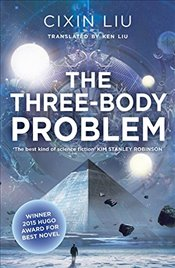 Three-Body Problem - Liu, Cixin