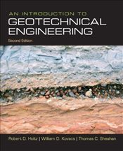 Introduction to Geotechnical Engineering 2E - Holtz, Robert D.