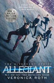 Allegiant : Divergent Trilogy 3 : Film Tie-In Edition - Roth, Veronica