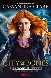 Mortal Instruments 1 : City of Bones Movie Tie-in - Clare, Cassandra