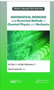 Mathematical Modeling and Numerical Methods in Chemical Physics and Mechanics  - Aliev, Ali V.