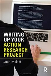 Writing Up Your Action Research Project - McNiff, Jean