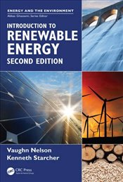 Introduction to Renewable Energy, Second Edition   - Nelson, Vaughn C.