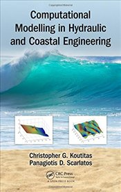 Computational Modelling in Hydraulic and Coastal Engineering - Koutitas, Christopher