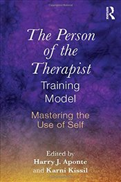 Person of the Therapist Training Model : Mastering the Use of Self - Aponte, Harry J.
