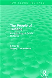 People of Taihang : An Anthology of Family Histories  - Greenblatt, Sidney L.