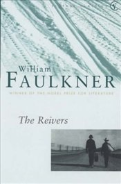 REIVERS - Faulkner, William