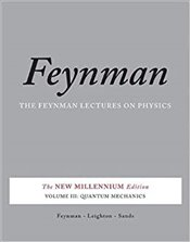 Feynman Lectures on Physics Vol. III: 3 - Feynman, Richard P.