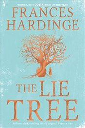 Lie Tree : Book of the Year Edition - Hardinge, Frances