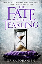 Fate of the Tearling : Queen of the Tearling 3 - Johansen, Erika