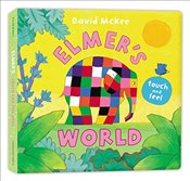 Elmers Touch and Feel World - McKee, David