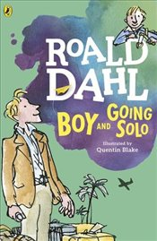 Boy and Going Solo - Dahl, Roald