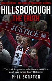 Hillsborough - The Truth - Scraton, Phil