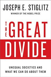 Great Divide : Unequal Societies and What We Can Do About Them - Stiglitz, Joseph E.