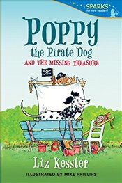 Poppy the Pirate Dog and the Missing Treasure (Candlewick Sparks) - Kessler, Liz