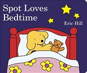Spot Loves Bedtime - Hill, Eric