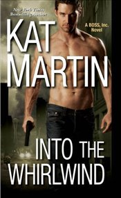 Into the Whirlwind (Boss, Inc.) - Martin, Kat
