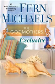 Exclusive (The Godmothers) - Michaels, Fern