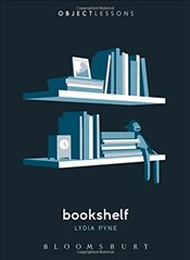 Bookshelf : Object Lessons - Pyne, Lydia