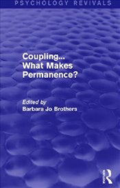 Coupling... What Makes Permanence? - Brothers, Barbara Jo
