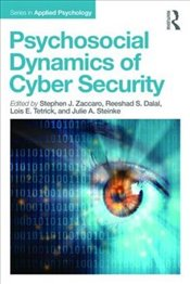 Psychosocial Dynamics of Cyber Security   - Zaccaro, Stephen J.