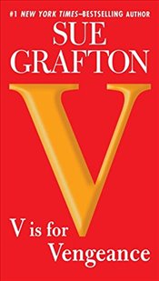 V is for Vengeance  - Grafton, Sue