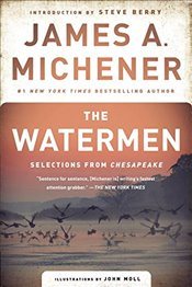 Watermen : Selections from Chesapeake - Michener, James A.