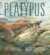 Platypus - Whiting, Sue