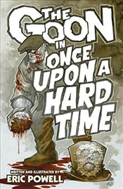 Goon Volume 15, The : Once Upon a Hard Time - Powell, Eric