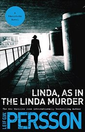 Linda, as in the Linda Murder: A Backstrom Novel (Vintage Crime/Black Lizard Original) - Persson, Leif G. W.